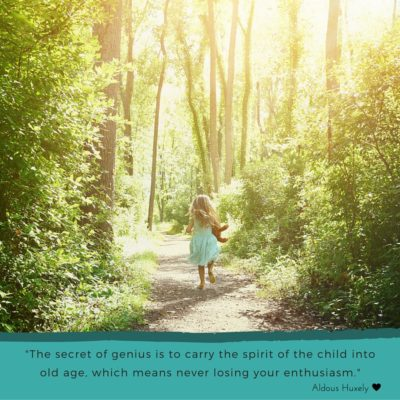 The Secret of Genius is to cary the spirit of the child in to old age,which means never losing your enthusiasm.